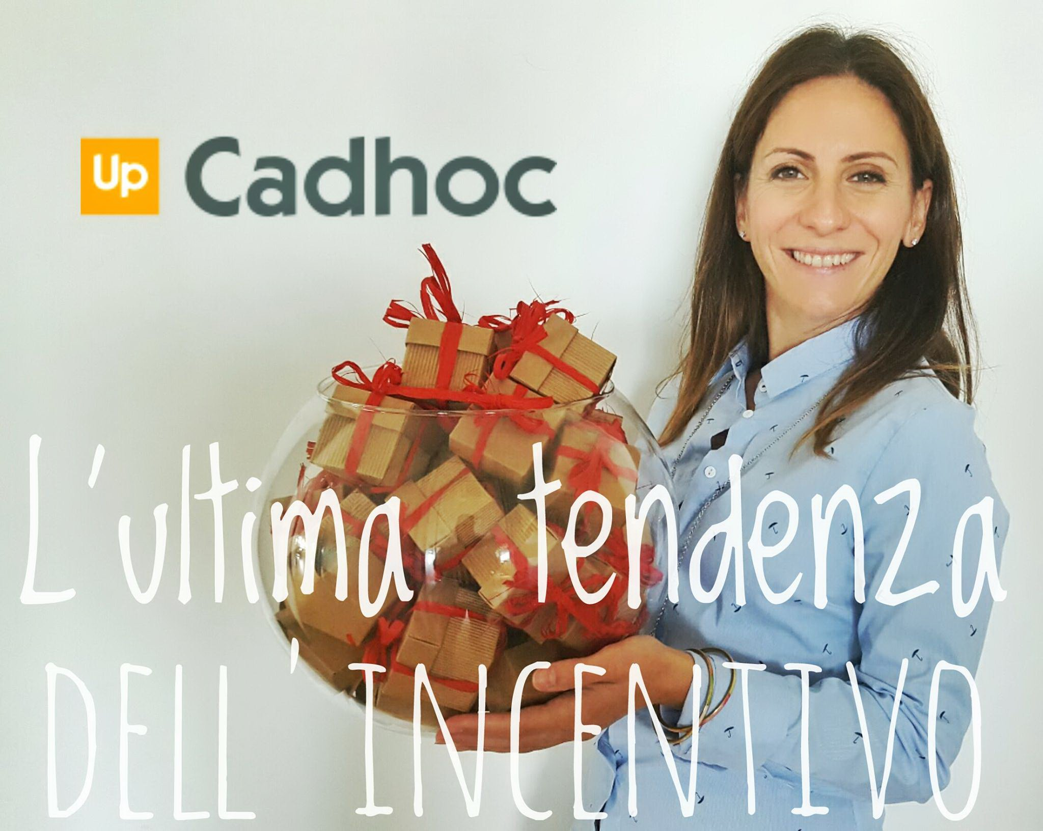 Cadhoc, l'ultima tendenza dell'incentivo
