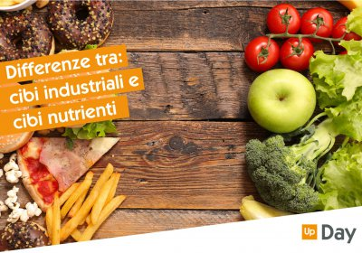 differenze tra i cibi industriali e il cibo nutriente